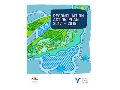 Yarra Valley Water. Reconciliation Action Plan 2017-2019