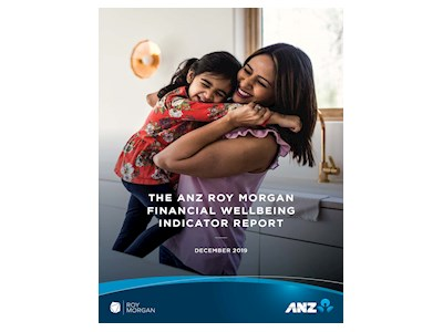 ANZ Roy Morgan Financial Wellbeing Indicator Report - Dec 2019