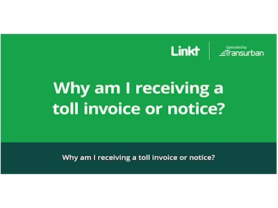Transurban - 'Why did I receive a toll invoice or notice' Video